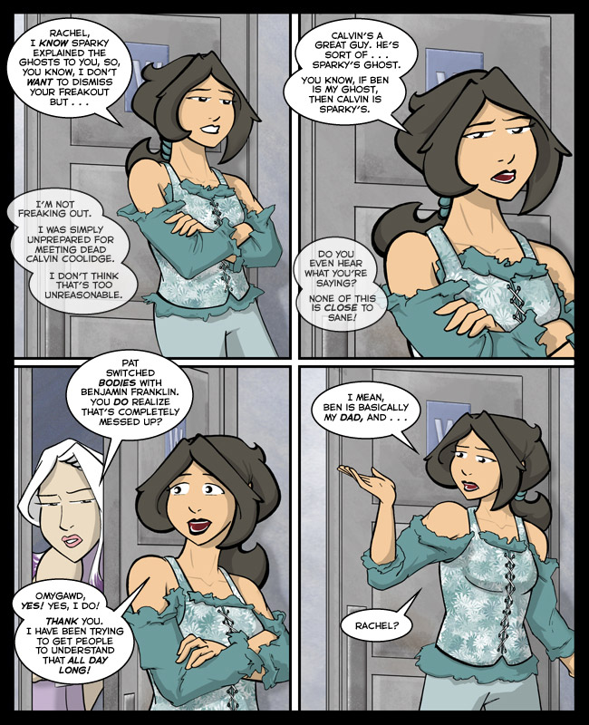 Comic for 21 October 2013: Personally, I don't understand why every character in this story isn't in the grip of an ongoing panic attack.